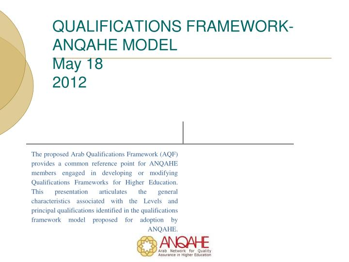 QUALIFICATIONS FRAMEWORK- ANQAHE MODEL