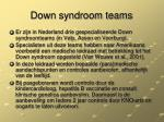 down syndroom teams