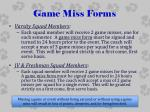 game miss forms