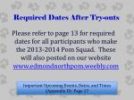 required dates after try outs