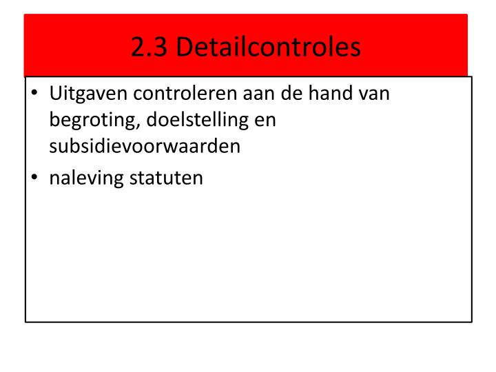 2.3 Detailcontroles