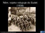 n m vojsko vstupuje do sudet 1938