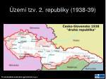 zem tzv 2 republiky 1938 39