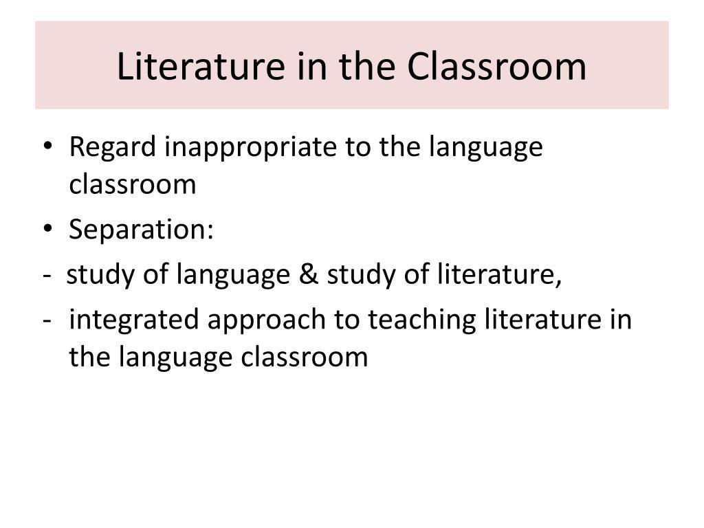 PPT - TEACHING APPROACH: LITERATURE PowerPoint Presentation