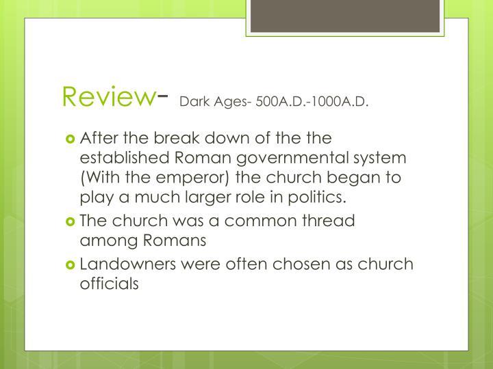 Review dark ages 500a d 1000a d1