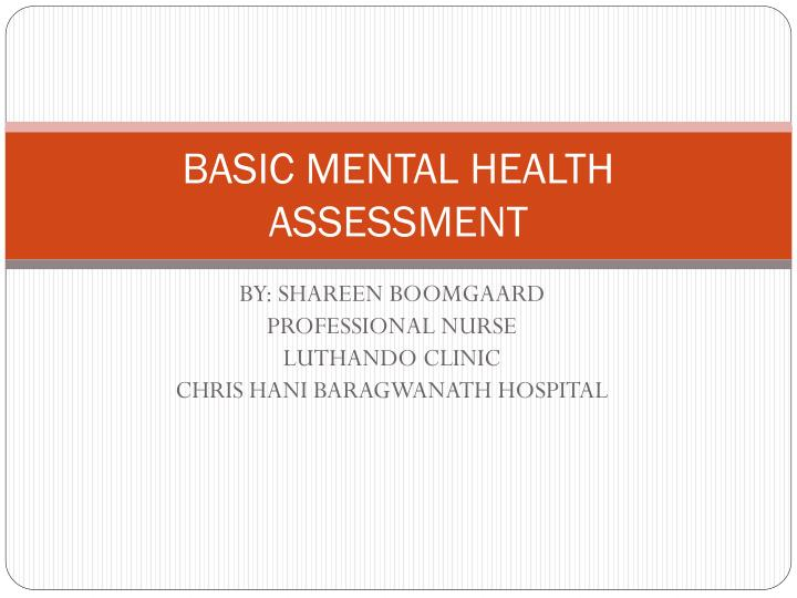Ppt Basic Mental Health Assessment Powerpoint Presentation Free Download Id 2331784