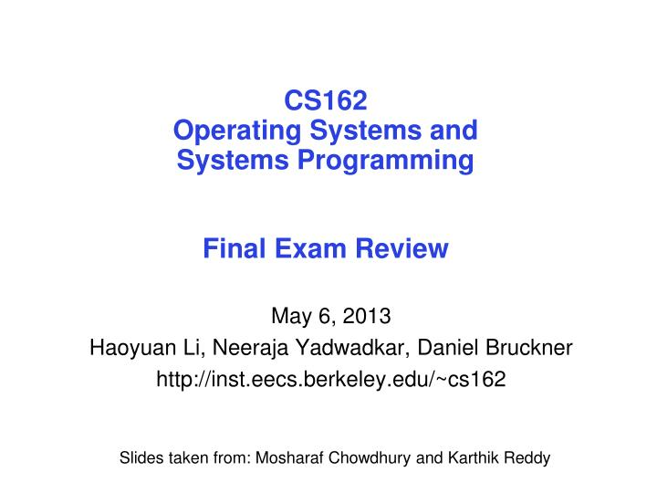 cs162 operating systems and systems programming final exam review n.