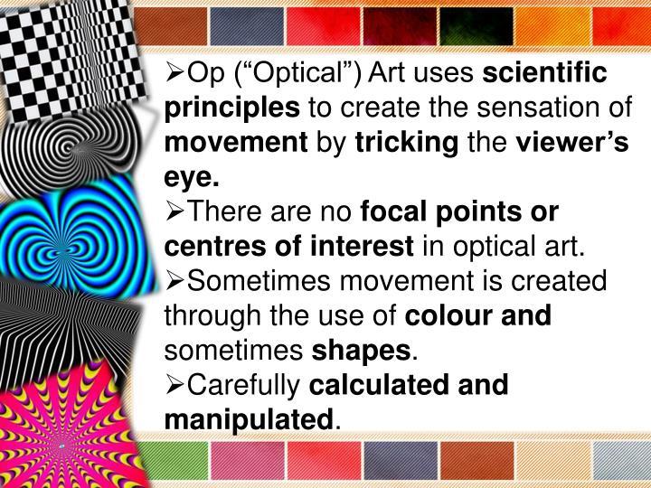 "Op (""Optical"") Art uses"