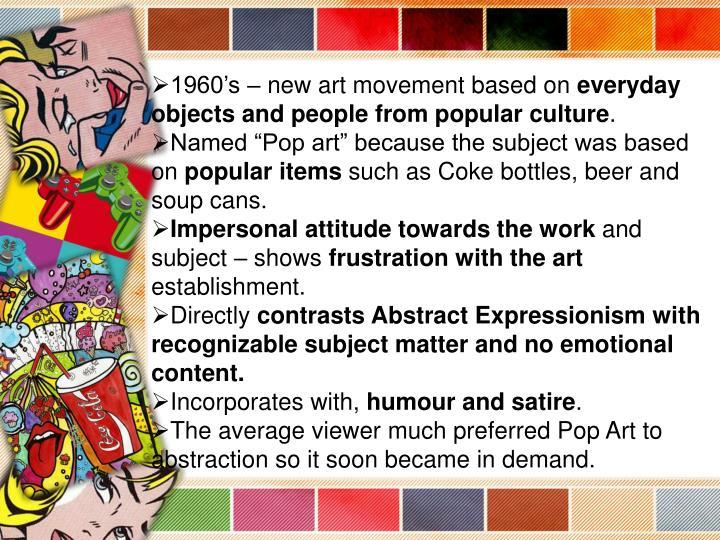 1960's – new art movement based on
