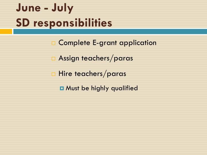 June - July