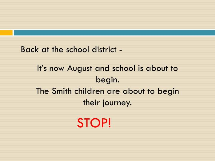 Back at the school district -