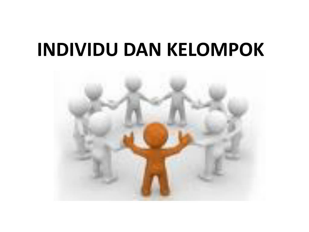 Ppt Individu Dan Kelompok Powerpoint Presentation Free Download Id 2332019
