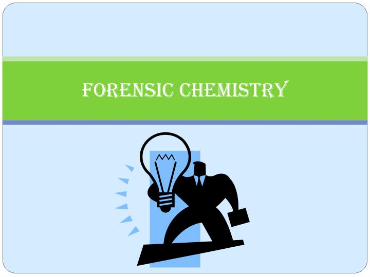 Ppt Forensic Chemistry Powerpoint Presentation Free Download Id 2332107