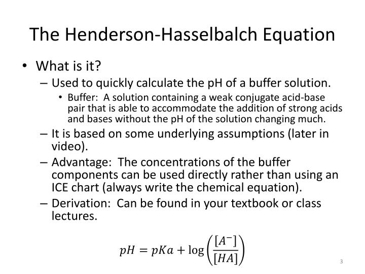 The henderson hasselbalch equation