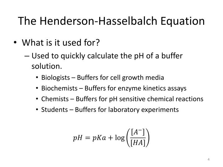 The henderson hasselbalch equation1