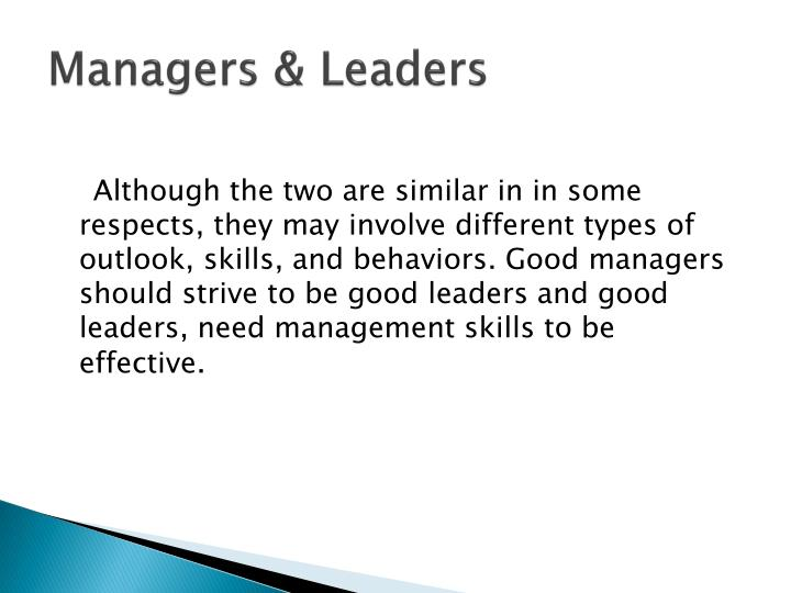 how are managers and leaders similar