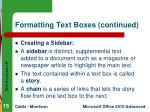 formatting text boxes continued