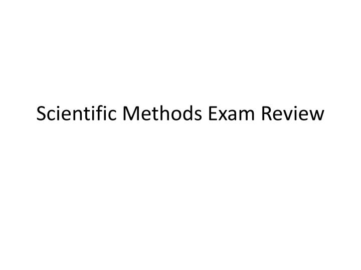 scientific methods exam review n.