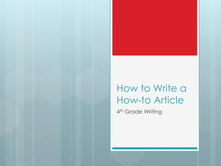 how to write a how to article n.
