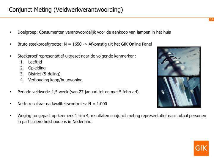 Conjunct Meting (Veldwerkverantwoording)