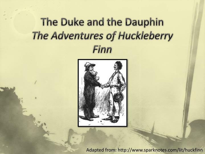 Ppt The Duke And The Dauphin The Adventures Of Huckleberry Finn