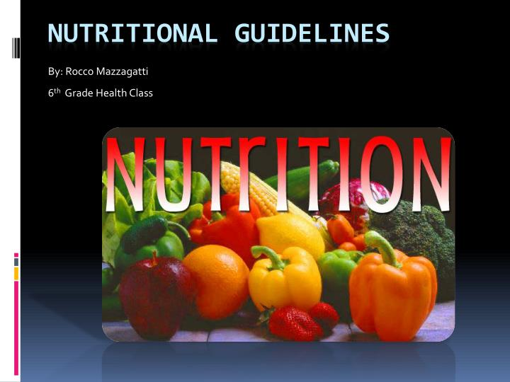 PPT - Nutritional Guidelines PowerPoint Presentation - ID