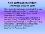 chile earthquake may have shortened days on earth