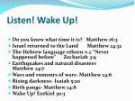 listen wake up