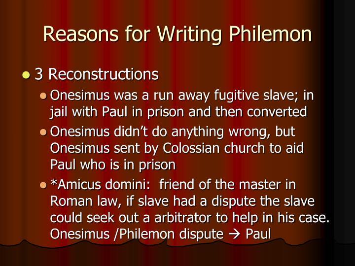 Reasons for Writing Philemon