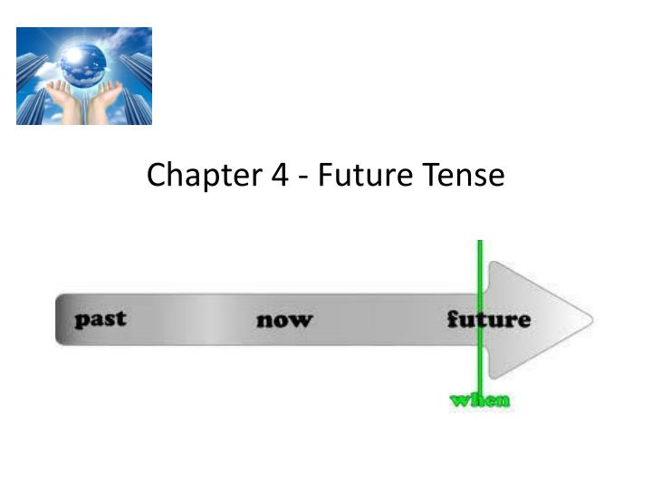 Chapter 4 future tense