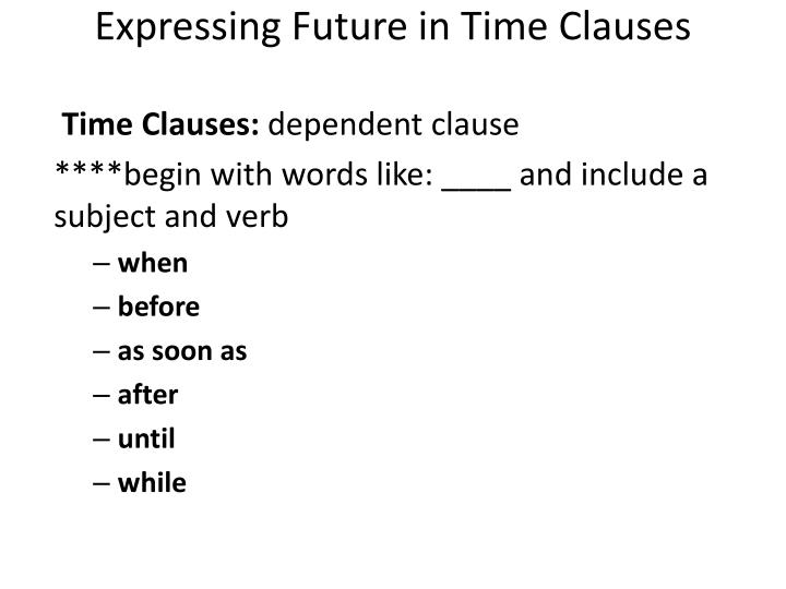 Expressing Future in Time Clauses