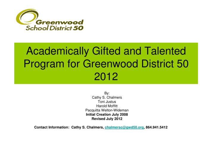 Academically Gifted and Talented Program for Greenwood District 502012