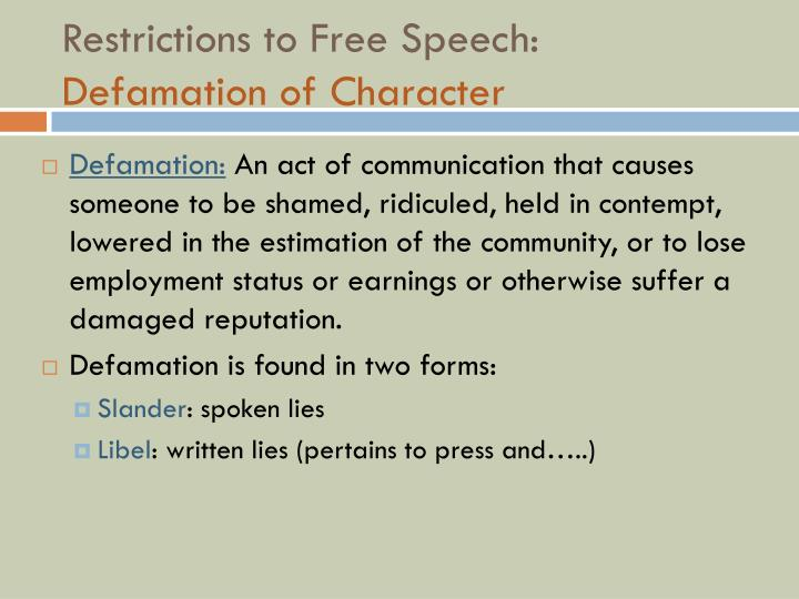 Restrictions to Free Speech: