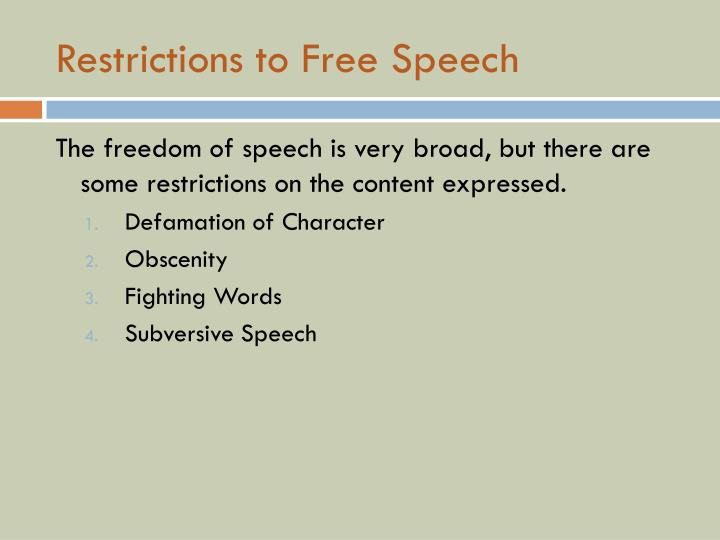 Restrictions to Free Speech