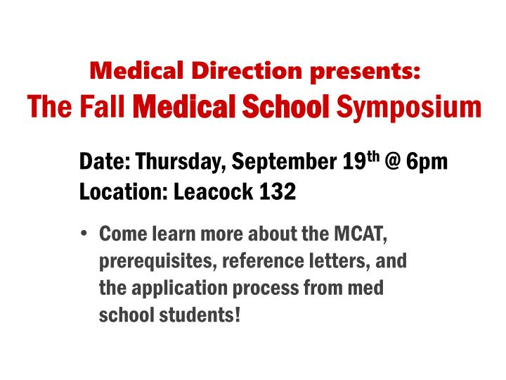 Medical direction presents the fall medical school symposium
