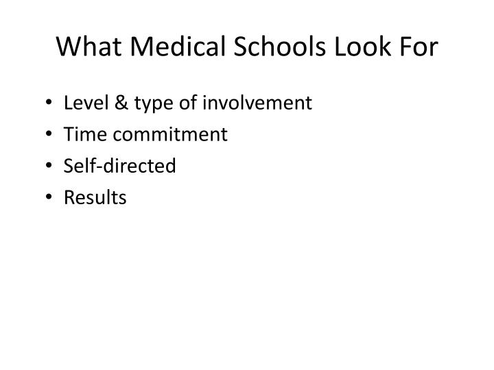 What Medical Schools Look For