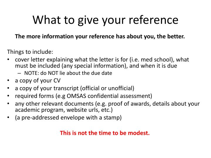 What to give your reference