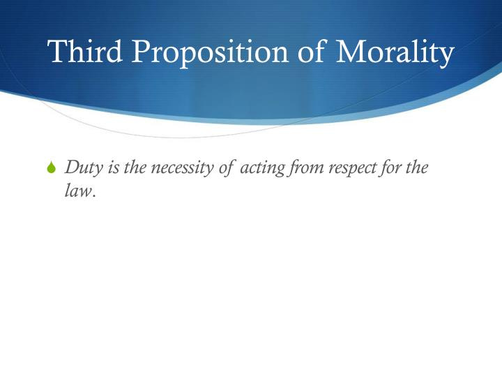Third Proposition of Morality
