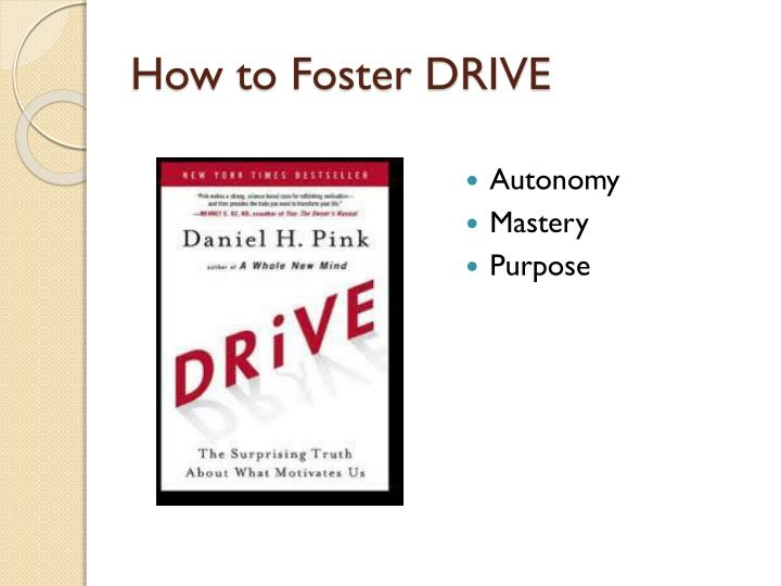 How to Foster DRIVE