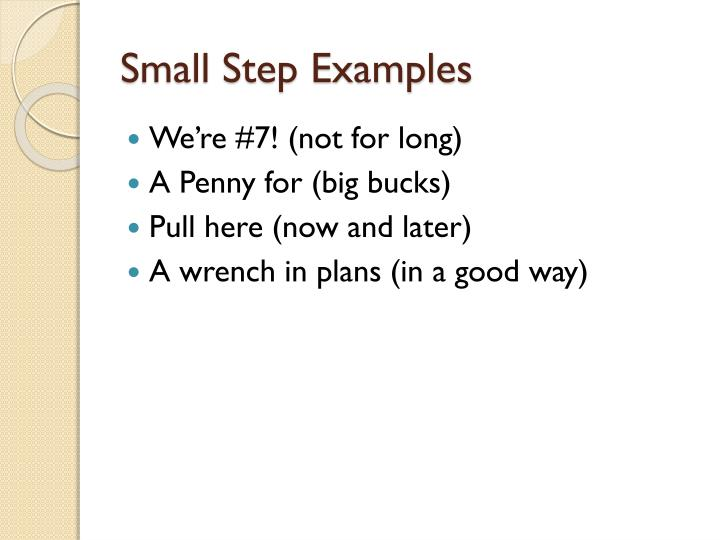 Small Step Examples