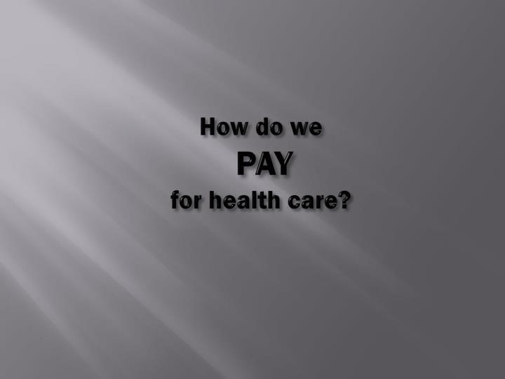 How do we