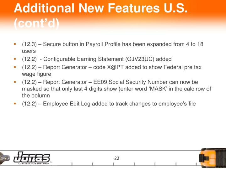 Additional New Features U.S. (cont'd)