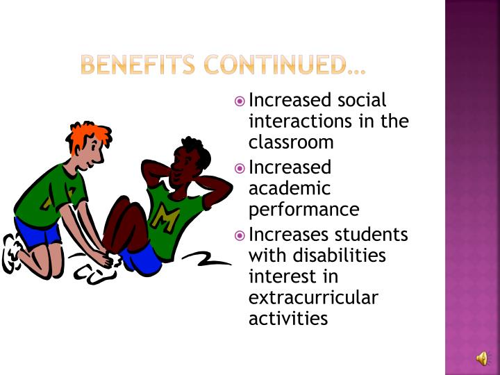 Benefits continued…