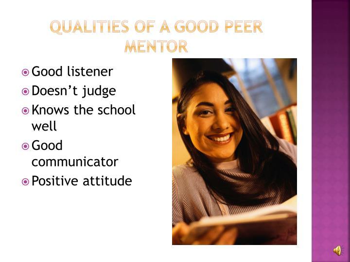Qualities of a good peer mentor