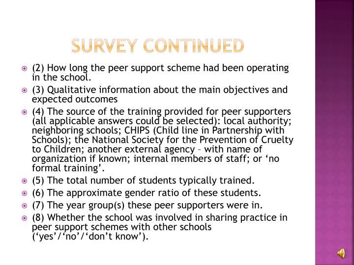 Survey Continued