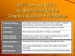 21 st century skills as determined by the oracle education foundation