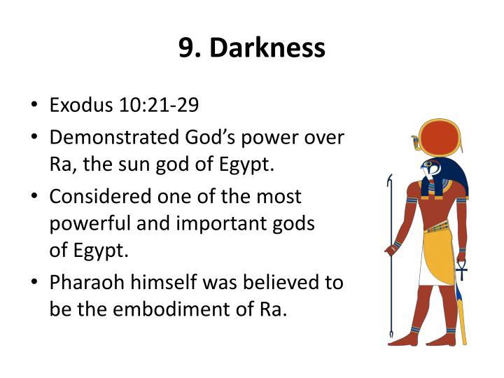 9. Darkness