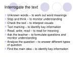 interrogate the text