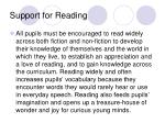 support for reading