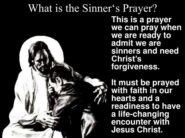 What is the Sinner's Prayer?